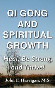 Qi Gong and Spiritual Growth Book